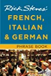 Rick Steves' French, Italian & German...