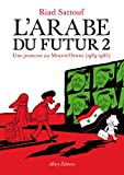 """Afficher """"L'Arabe du futur n° 2<br /> Une jeunesse au Moyen-Orient (1984-1985)"""""""