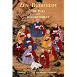 Zen Buddhism - The Path to Enlightenment - Special Edition: Buddhist Verses, Sutras & Teachings ~ Shawn Conners