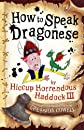 How to Speak Dragonese (Heroic Misadventures of Hiccup Horrendous Haddock III)