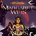Amber and Ashes: Dragonlance: Dark Disciple, Book 1