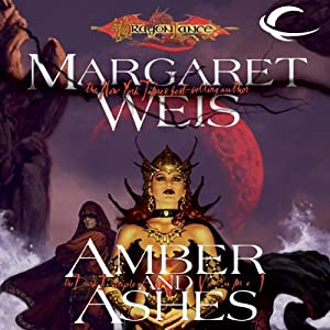 Amber and Ashes: Dragonlance: Dark Disciple, Book 1 | [Margaret Weis]