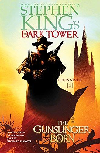 The Gunslinger Born (Stephen Kings The Dark Tower Beginnings) [King, Stephen - Furth, Robin - David, Peter] (Tapa Dura)