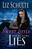 Sweet Little Lies (The Sekhmet Series Book 1)