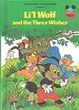 echange, troc Walt Disney - Li'l Wolf and the Three Wishes (Disney's Wonderful World of Reading)