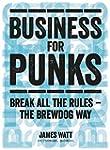 Business for Punks: Start Your Busine...