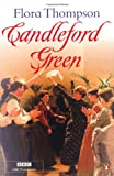 Candleford Green (0141190132) by Thompson, Flora