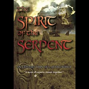 Spirit of the Serpent: An Exploration of Earth Energy | [Hamish Miller]