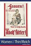 Women in the Third Reich (Arnold Publication)