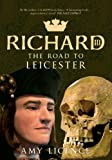 Richard III: The Road to Leicester