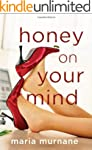 Honey on Your Mind (The (Mis)Adventur...