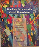 img - for Teaching Persons With Mental Retardation: A Model For Curriculum Development And Teaching book / textbook / text book