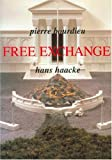 Free Exchange (0745615228) by Hans Haacke