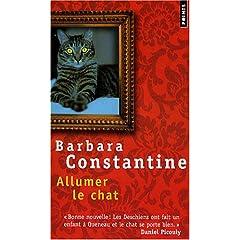 Allumer le chat - Barbara Constantine