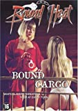 Bound Heat: Bound Cargo (White Slave Virgins) [DVD]