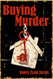 img - for Buying Murder (Regan McHenry Real Estate Mysteries Book 3) book / textbook / text book