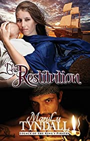The Restitution (Legacy of the King's Pirates Book 3)