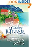 A Crabby Killer (Mooseamuck Island Cozy Mystery Series Book 2)