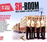 My Kind Of Music - Sh-boom! Vocal Harmony & Doo-wop Classics