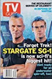 TV Guide July 26-August 1, 2003 (Richard Dean Anderson and Michael Shanks: Forget Trek! Stargate SG-1 Is Now Sci-Fi's Biggest Hit!; Indict This!: In Defense of Martha Stewart, A Supporter Stands Up for a Woman Who Pioneered a Television Genre With Exquisite Taste, Volume 51, No. 30, issue #2626)
