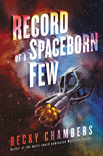 Record of a Spaceborn Few (Wayfarer) [Chambers, Becky] (Tapa Dura)