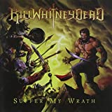Suffer My Wrath by Killwhitneydead (2014-06-10)