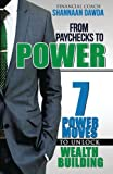 img - for From Paychecks to Power: 7 Power Moves to Unlock Wealth Building book / textbook / text book