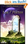 Les 7 portes. Conte initiatique. (Con...