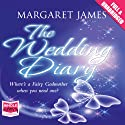The Wedding Diary (       UNABRIDGED) by Margaret James Narrated by Penelope Rawlins