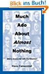 Much ADO about Almost Nothing: Man's...