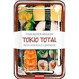 """Tokio Total: Mein Leben als Langnasevon """"Finn Mayer-Kuckuk"""""""