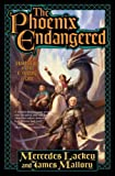 THE Phoenix Endangered (Enduring Flame (Hardcover))