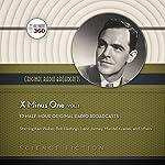 X Minus One, Vol. 1: The Classic Radio Sci-Fi Series |  Hollywood 360, NBC Radio