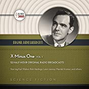 X Minus One, Vol. 1: The Classic Radio Sci-Fi Series |  Hollywood 360,  NBC Radio