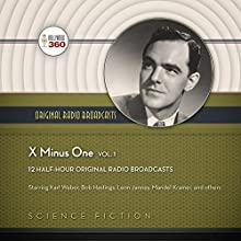 X Minus One, Vol. 1: The Classic Radio Sci-Fi Series Radio/TV Program by  Hollywood 360,  NBC Radio Narrated by  full cast