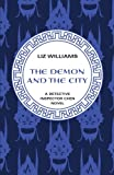 The Demon and the City (The Detective Inspec) (1480438065) by Williams, Liz
