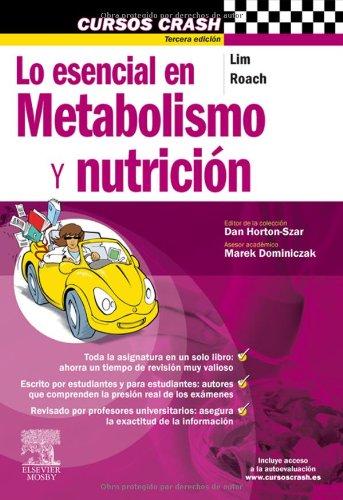 Lo esencial en metabolismo y nutricion (3ª ed.) (Cursos Crash)