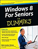 Windows 8 for Seniors For Dummies Mark Justice Hinton