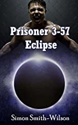 Prisoner 3-57: Eclipse
