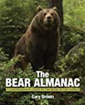 The Bear Almanac, 2nd: A Comprehensiv...