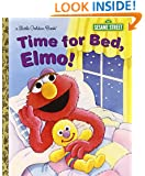 Time for Bed, Elmo! (Sesame Street) (Little Golden Book)