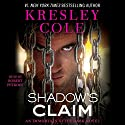 Shadow's Claim: Immortals After Dark: The Dacians, Book 1: Immortals After Dark, Book 13 Audiobook by Kresley Cole Narrated by Robert Petkoff