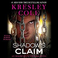Shadow's Claim: Immortals After Dark: The Dacians, Book 1: Immortals After Dark, Book 13 (       UNABRIDGED) by Kresley Cole Narrated by Robert Petkoff
