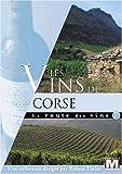 echange, troc La route des vins : Les vins de Corse