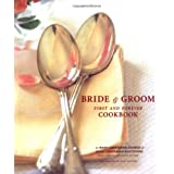 Bride & Groom: First and Forever Cookbook ~ Mary Corpening Barber