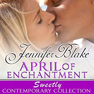 April of Enchantment | [Jennifer Blake]