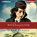 With Every Letter: Wings of the Nightingale, Book 1 Audiobook by Sarah Sundin Narrated by Kate Rudd