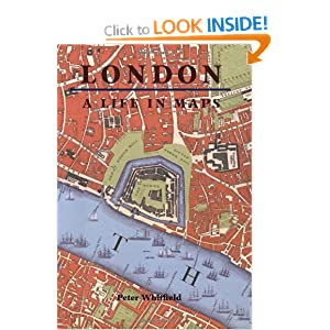 London: A Life in Maps Peter Whitfield