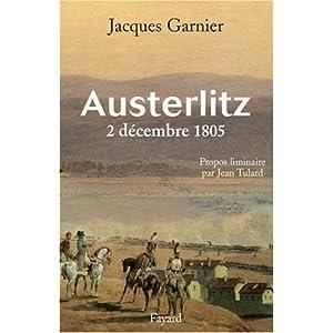 Livre de l'historien Jacques Garnier sur Austerlitz 51CmBPQD-%2BL._SL500_AA300_