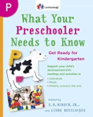 What Your Preschooler Needs to Know: Get Ready for Kindergarten (Core Knowledge Series)